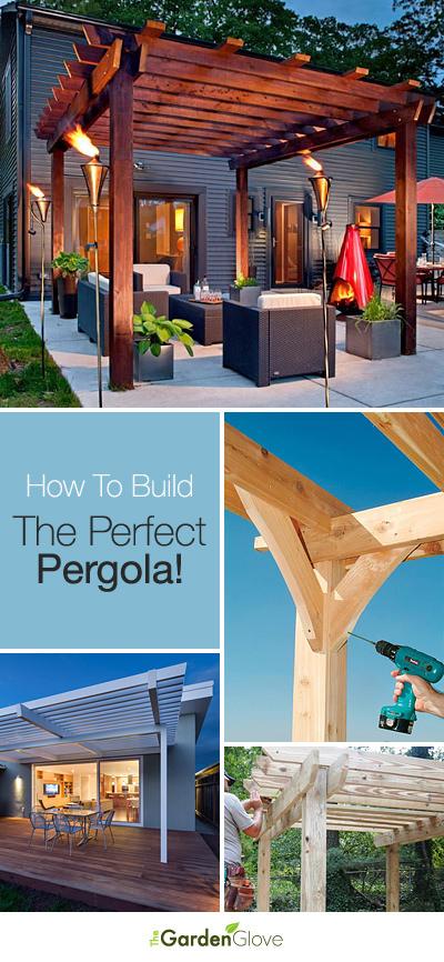How To Build The Perfect Pergola