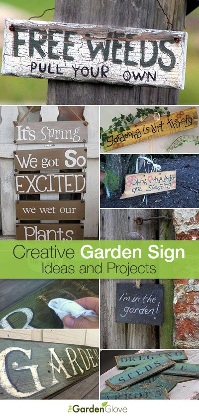creative garden sign ideas and projects the garden glove