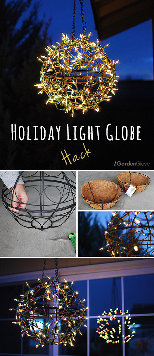 Christmas Light Ideas Diy Light Globe Hack The Garden