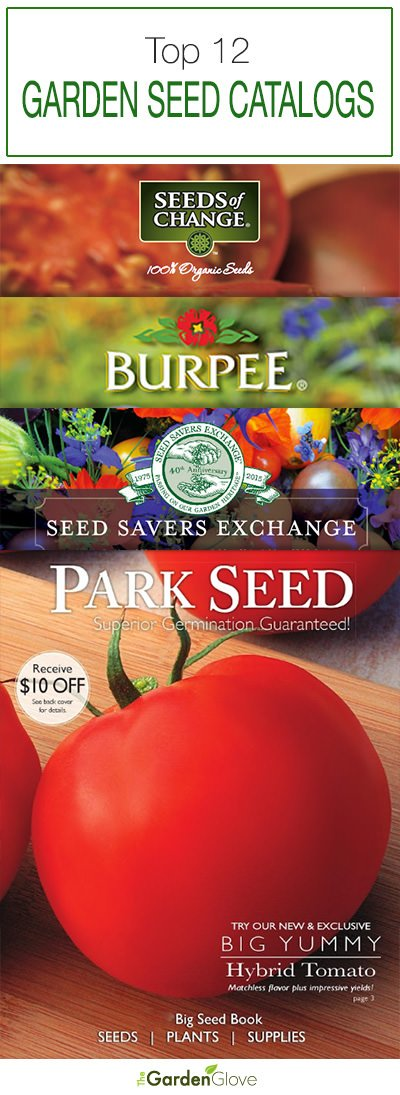 Top 12 Garden Seed Catalogs 2017 The Garden Glove