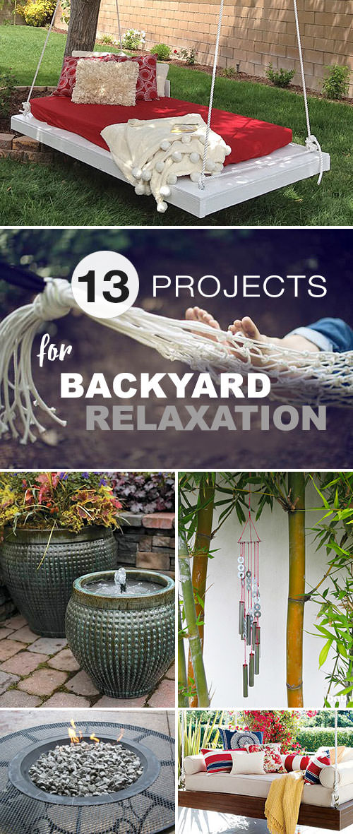 13 Projects for Backyard Relaxation