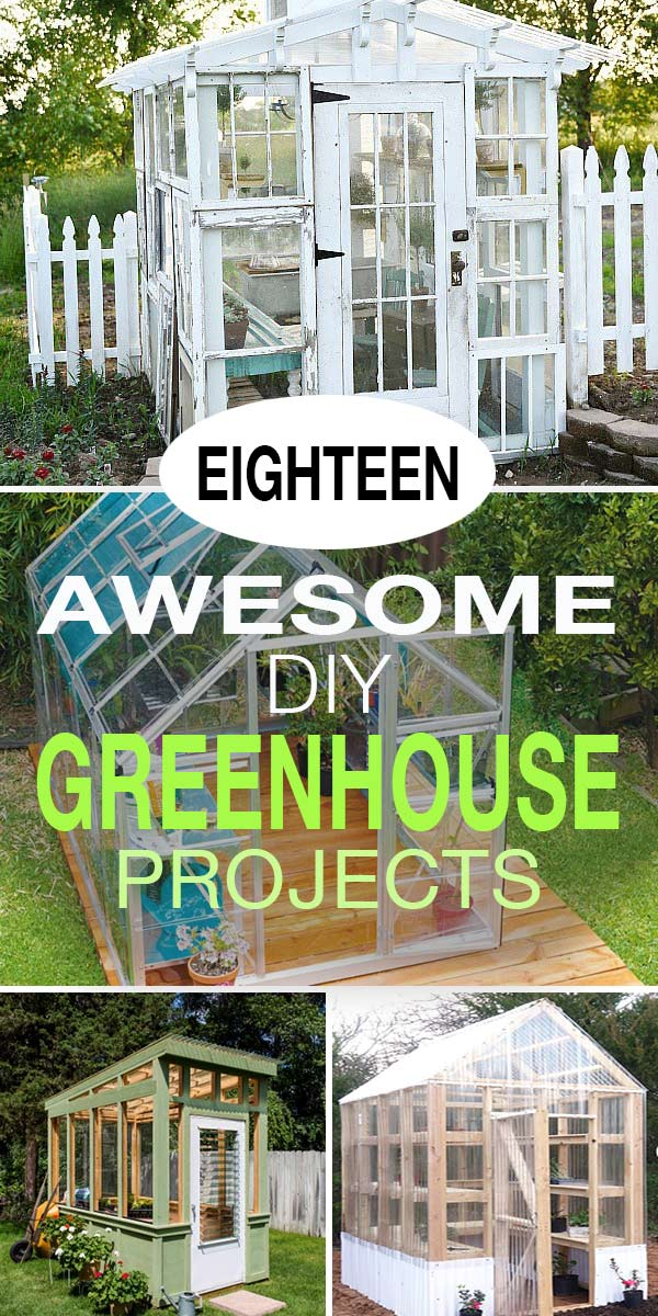 18 Awesome DIY Greenhouse Projects