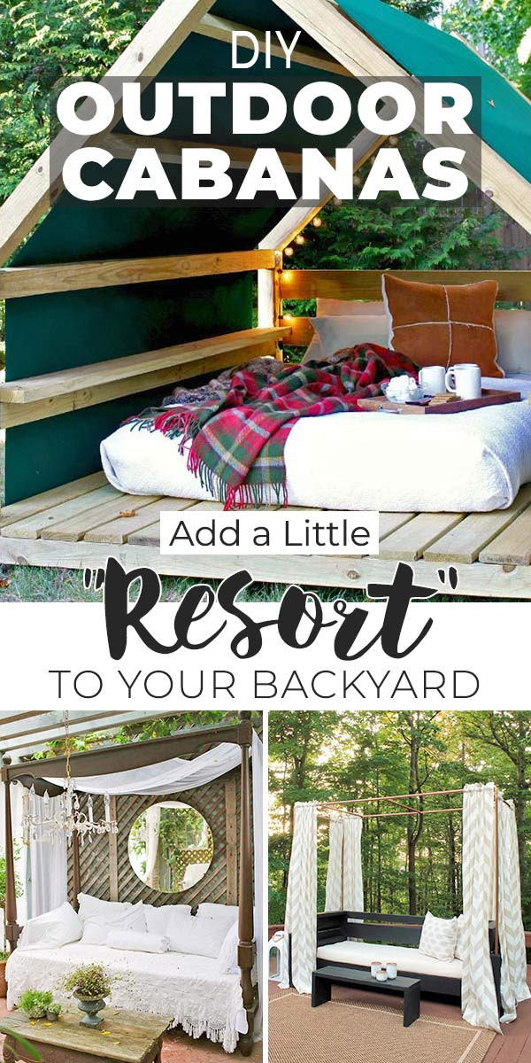 "DIY Outdoor Cabanas - Add a Little ""Resort"" to Your Backyard!"